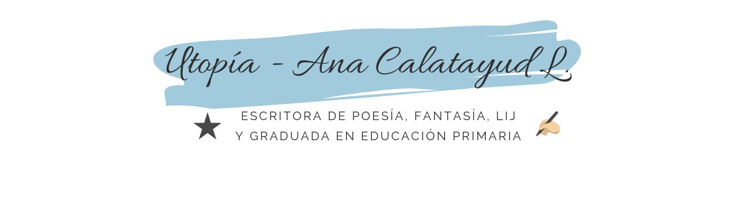 Utopía – Ana Calatayud L.