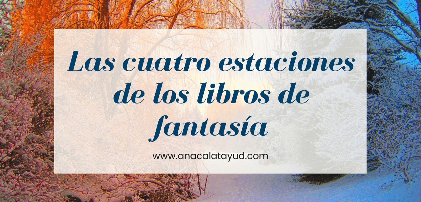 Las cuatro estaciones de los libros de fantasía