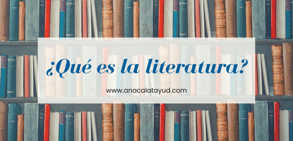Qué es la literatura