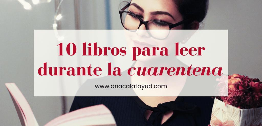 10 libros para leer durante la cuarentena