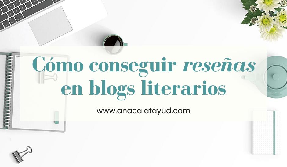 Cómo conseguir reseñas en blogs literarios